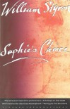 Sophie's Choice [Paperback] - William Styron  (Author)