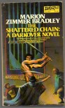 The Shattered Chain - Marion Zimmer Bradley