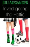 Investigating the Hottie - Juli Alexander