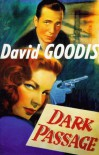 Dark Passage (Film Ink Series) - David Goodis