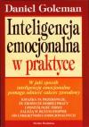 Inteligencja Emocjonalna w Praktyce - Goleman Daniel
