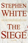 The Siege - Stephen White