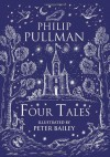 Four Tales - Philip Pullman