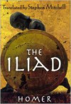 The Iliad (The Stephen Mitchell Translation) -
