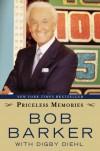 Priceless Memories - Bob Barker, Digby Diehl