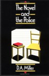 The Novel and The Police - D. A. Miller