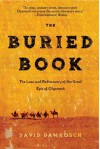 The Buried Book: The Loss and Rediscovery of the Great Epic of Gilg - David Damrosch