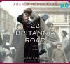 22 Britannia Road (Lib)(CD) - Amanda Hodgkinson, Robin Sachs