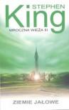 Ziemie jałowe (Mroczna Wieża, #3) - Zbigniew A. Królicki, Stephen King