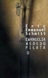 Ewangelia według Piłata - Éric-Emmanuel Schmitt, Krystyna Rodowska