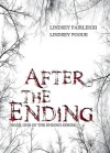 After The Ending (The Ending, #1) - Lindsey Fairleigh,  Lindsey Pogue