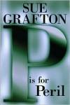 """P"" is for Peril (Kinsey Millhone #16) - Sue Grafton"