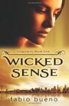 Wicked Sense - Fabio Bueno