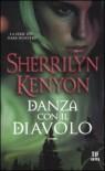 Danza con il diavolo - Sherrilyn Kenyon