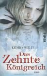 Das Zehnte Königreich - Frauke Meier, Kathryn Wesley