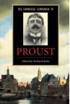 The Cambridge Companion to Proust (Cambridge Companions to Literature) - Richard Bales