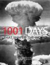1001 Days That Shaped the World - Peter Furtado