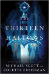 The Thirteen Hallows -
