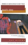 David's Story - Zoe Wicomb, Dorothy Driver