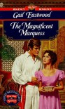 The Magnificent Marquess - Gail Eastwood