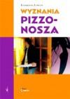 Wyznania pizzonosza - Katarzyna Lewcun