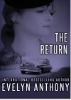 The Return - Evelyn Anthony