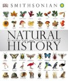 Natural History: The Ultimate Visual Guide to Everything on Earth - Becky Alexander