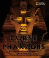 The Curse of the Pharaohs: My Adventures with Mummies - Zahi Hawass