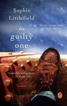 The Guilty One by Littlefield, Sophie (August 11, 2015) Paperback - Sophie Littlefield