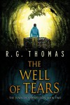 The Well of Tears - R.G. Thomas