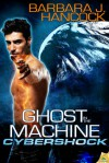 Ghost in the Machine - Barbara J. Hancock