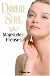 Majesteleri Prenses - Danielle Steel, Nazan Tuncer