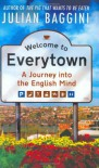 Welcome to Everytown - Julian Baggini