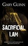 Sacrificial Lam - Gary Guinn