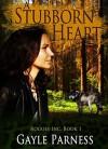 A Stubborn Heart - Gayle Parness