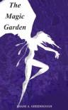 The Magic Garden: A Short Story - Shane Greenhough, Shane Greenhough