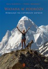 Wataha w podróży. Himalaje na czterech łapach - Agata Agnieszka Włodarczyk, Przemek Bucharowski