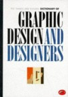 The Thames and Hudson Dictionary of Graphic Design and Designers (World of Art) - Alan Livingston, Isabella Livingston