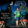 Somebody Tell Aunt Tillie We're in Trouble!: The Toad Witch Mysteries, Book 2 - HekaRose Publishing Group, Barbara Benjamin-Creel, Christiana Miller