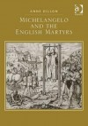 Michelangelo and the English Martyrs. Anne Dillon - Anne Dillon