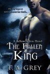 The Fallen King - T.A. Grey