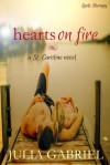 Hearts on Fire (St. Caroline Series) (Volume 2) - Julia Gabriel
