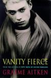 Vanity fierce - Graeme Aitken