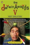 The Darwin Awards V: Next Evolution - Wendy Northcutt