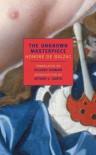 The Unknown Masterpiece: And, Gambara (New York Review Books Classics) The Unknown Masterpiece - Honore de/ Danto,  Arthur C. (INT)/ Howard,  Richard (TRN)/ Howard,  Richard Balzac