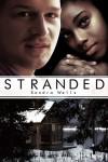 Stranded (BWWM Interracial Christmas Romance) - Sondra Wells