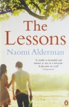 The Lessons by Alderman, Naomi (2011) Paperback - Naomi Alderman