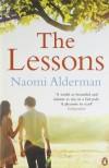 The Lessons by Alderman, Naomi (2011) Paperback - Naomi Alderman