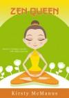Zen Queen - Kirsty McManus