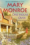 One House Over - Mary Monroe